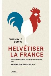 HELVETISER LA FRANCE