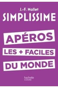 SIMPLISSIME APEROS LES PLUS FACILES DU MONDE