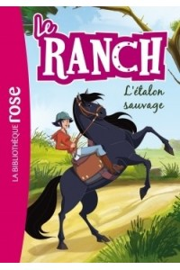 LE RANCH 01 - L'ETALON SAUVAGE