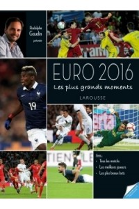 LES PLUS BEAUX MOMENTS DE L'EURO 2016