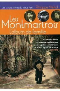 LES MONTMARTROIS, L'ALBUM DE FAMILLE