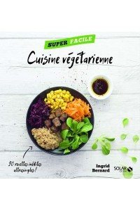 CUISINE VEGETARIENNE - SUPER FACILE