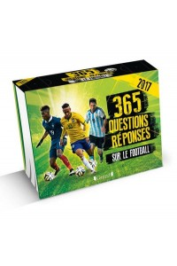 365 QUESTIONS REPONSES SUR LE FOOTBALL (EPHEMERIDE)