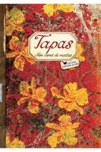 TAPAS - MON CARNET DE RECETTES