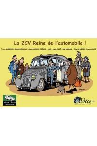 LA 2CV REINE DE L'AUTOMOBILE