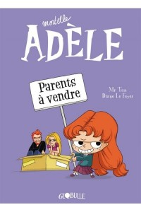 MORTELLE ADELE. PARENTS A VENDRE (T8)