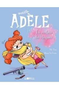 MORTELLE ADELE T.9 LA RENTREE DES CLAQUES