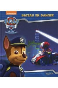 PAW PATROL - LA PAT' PATROUILLE / BATEAU EN DANGER