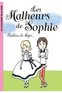 LA COMTESSE DE SEGUR 01 - LES MALHEURS DE SOPHIE