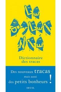 LE BALEINIE 4. DICTIONNAIRE DES TRACAS (ET DES PETITS BONHEURS)