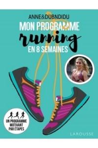 MON PROGRAMME RUNNING EN 8 SEMAINES