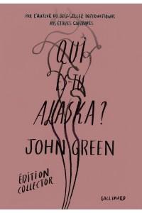 QUI ES-TU ALASKA ? EDITION SPECIALE