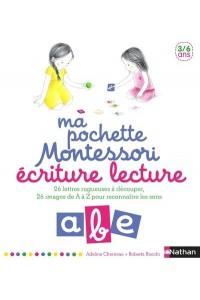 MA POCHETTE MONTESSORI : ECRITURE LECTURE