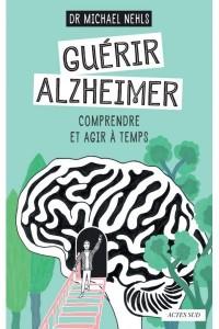 GUERIR ALZHEIMER