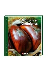 MARRONS ET CHATAIGNES