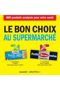 LE BON CHOIX AU SUPERMARCHE NE