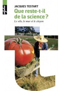 QUE RESTE-T-IL DE LA SCIENCE ? (POCHE)