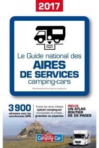 GUIDE NATIONAL DES AIRES DE SERVICES CAMPING CAR 2017