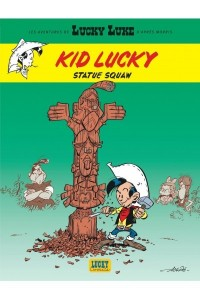 KID T3 KID LUCKY : STATUE SQUAW