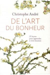 DE L'ART DU BONHEUR NED +CD