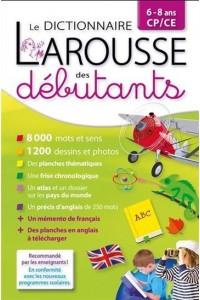 LAROUSSE DICTIONNAIRE DES DEBUTANTS 6/8 ANS CP/CE