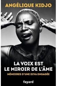LA VOIX EST LE MIROIR DE L'AME