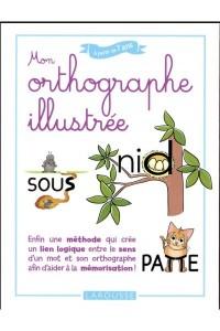 MON ORTHOGRAPHE ILLUSTREE