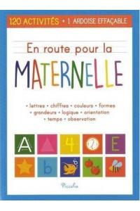 EN ROUTE POUR/LA MATERNELLE