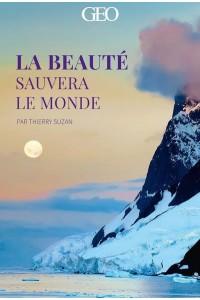 LA BEAUTE SAUVERA LE MONDE (20 CARTES) - GEO