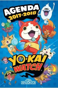 YO-KAI WATCH - AGENDA 2017-2018