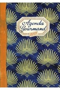 AGENDA GOURMAND 2017